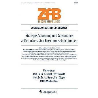 Strategie Steuerung Und gobernanza Ausseruniversitarer Forschungseinrichtungen por Horvath y Peter