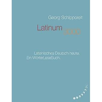 Latinum 3000 by Schipporeit & Georg