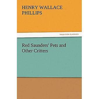 الحيوانات الأليفة سوندرز الأحمر وسائر المخلوقات بهنري فيليبس & والاس