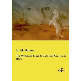 Myter og legender av antikkens Hellas og Roma av Berens & E. M.
