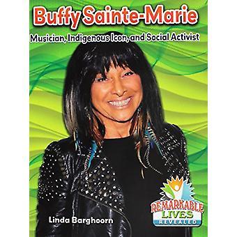 Buffy Sainte-Marie by Linda Barghoorn - 9780778747154 Book