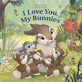 Disney Bunnies I Love You - My Bunnies Reissue with Stickers by Disne