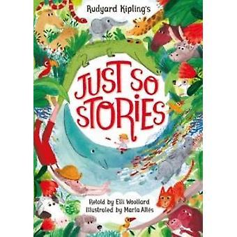 Just So Stories by Rudyard Kipling - Rudyard Kipling - Alex Latimer -