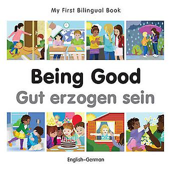 Being Good by Milet Publishing - 9781785080579 Book