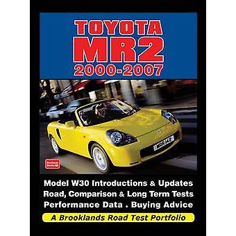 Toyota MR2 2000-2007 a Brooklands Road Test Portfolio by R. M. Clarke