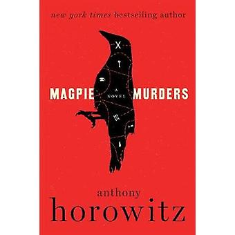 Magpie Murders by Anthony Horowitz - 9780062645234 Book