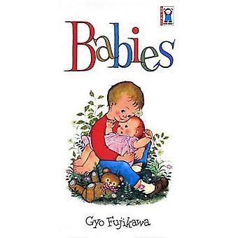 Babies by Gyo Fujikawa - 9780448030845 Book