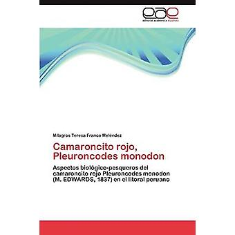 Camaroncito Rojo Pleuroncodes Monodon by Franco Mel Ndez & Milagros Teresa
