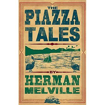 Piazza Tales by Herman Melville