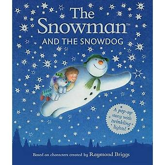 Snowman and the Snowdog Popup Picture Book by Raymond Briggs