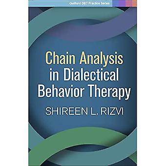 Chain Analysis in Dialectical Behavior Therapy� (Guilford Child and Adolescent Practitioner Series)
