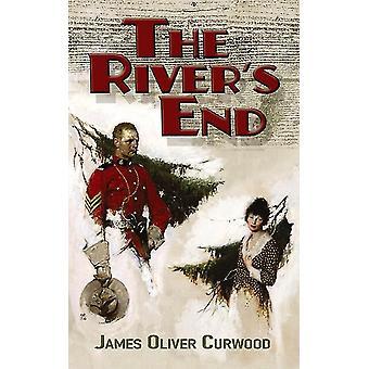 The Rivers End door James Curwood