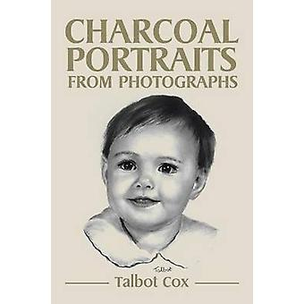 Charcoal Portraits from Photographs by Cox & Talbot