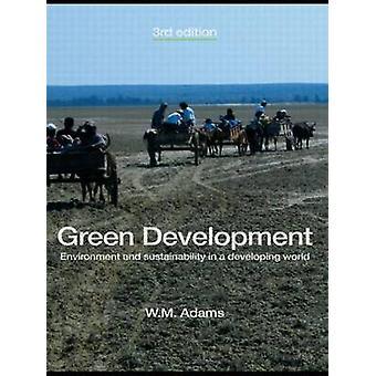 Desarrollo verde - medio ambiente y sostenibilidad en un desarrollo de Wor