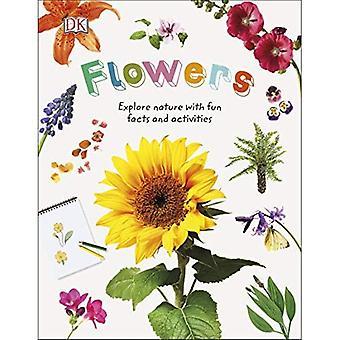 Fleurs: Explorer la Nature avec des faits amusants et des activités (Nature explorateurs)