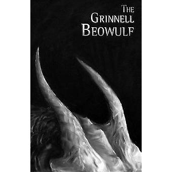 The Grinnell Beowulf by Armer & Timothy D.