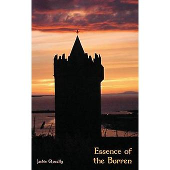 Essence of the Burren by Queally & Jacqueline Mary