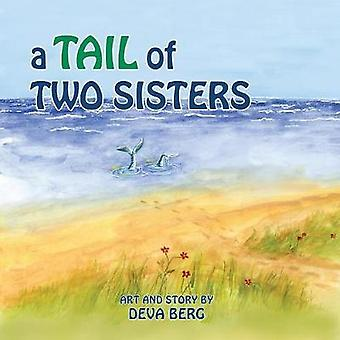 A Tail of Two Sisters by Berg & Deva Jean