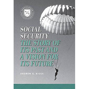 Social Security by Andrew G. Biggs
