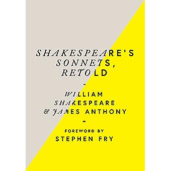 Shakespeare's Sonnets - Retold - Classic Love Poems with a Modern Twis