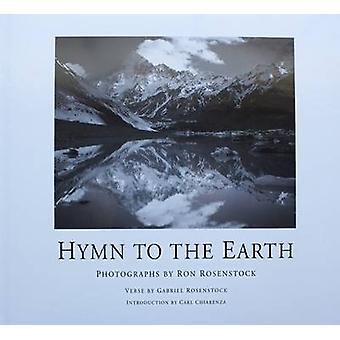Hymn to the Earth by Ron Rosenstock - 9780971379510 Book