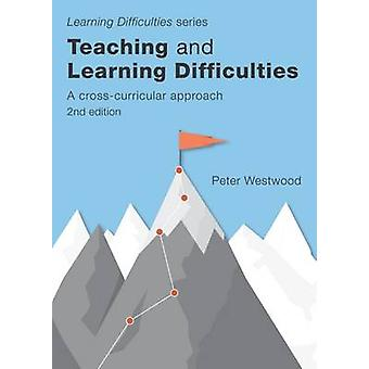 Teaching and Learning Difficulties - A Cross-Curricular Approach by Pe