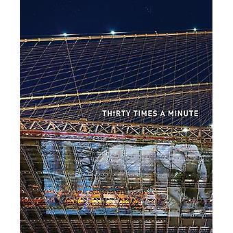 Colleen Plumb - Thirty Times a Minute by Colleen Plumb - 9781942185451