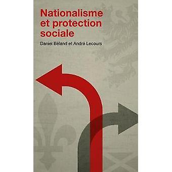 Nationalisme Et Protection Sociale by Daniel B'Land - 9782760307926 B