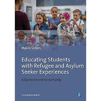 Educating Students with Refugee Backgrounds - A Commitment to Humanity