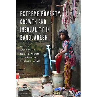 Extreme Poverty, Growth and� Inequality in Bangladesh