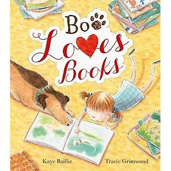 Boo Loves Books by Baillie & Kaye