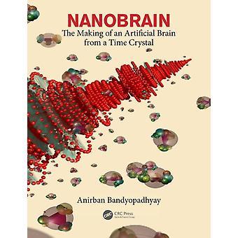 Nanobrain by Anirban Bandyopadhyay