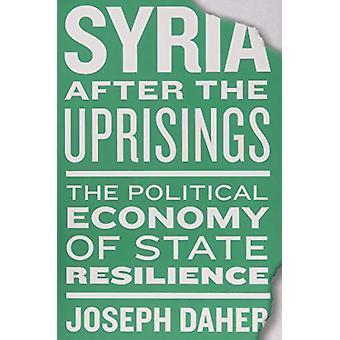 Syrien efter upproren - Den politiska ekonomin i statens motståndskraft