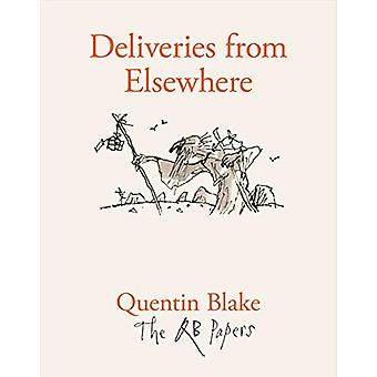 Deliveries from Elsewhere by Quentin Blake - 9781913119164 Book