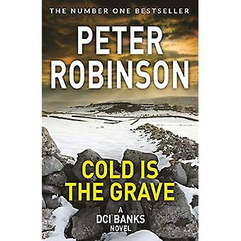 Cold is the Grave by Peter Robinson - 9781509859955 Book