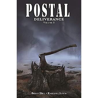 Postal - Deliverance Volume 1 by Bryan Hill - 9781534315167 Book