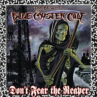 Blue Oyster Cult - Don't Fear the Reaper-Best of [CD] USA import