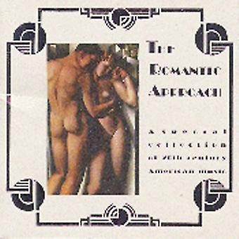 Romantic Approach - Romantic Approach: A Special Collection of 20th Century American Music [CD] USA import
