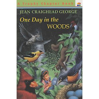 One Day in the Woods por Jean Craighead George & Illustrated por Gary Allen