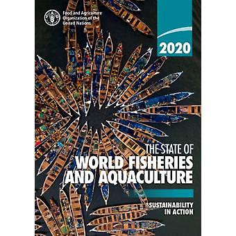 The state of world fisheries and aquaculture 2020 SOFIA by Food and Agriculture Organization