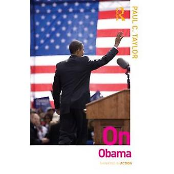 On Obama by Paul C. Taylor - 9780415525473 Book