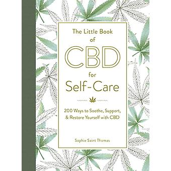 The Little Book of CBD for SelfCare by Saint Thomas & Sophie