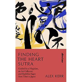 Kerr & Alexin Heart Sutran löytäminen