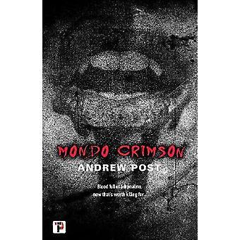 Mondo Crimson Fiction Without Frontiers