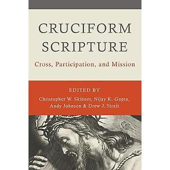Cruciform Scripture Cross Participation and Mission