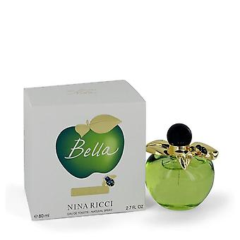 Bella Nina Ricci Eau De Toilette Spray By Nina Ricci 2.7 oz Eau De Toilette Spray