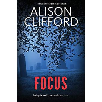 Focus by Alison Clifford - 9780648362074 Book