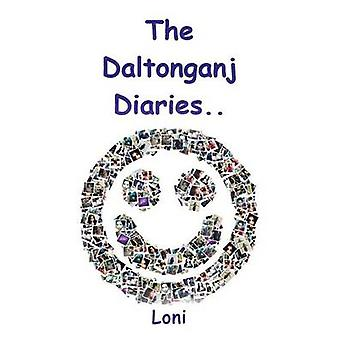 The Daltonganj Diaries by Loni - 9781482856118 Book