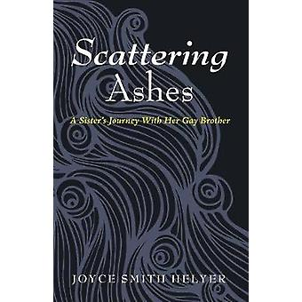Scattering Ashes by Joyce Smith Helyer - 9781498289764 Book