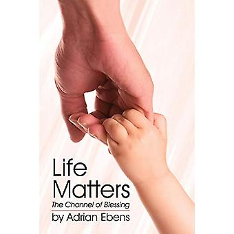 Life Matters by Adrian Ebens - 9781572586703 Book